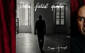 Beppe Giampà_Della fatal quiete1